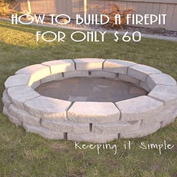 Keeping it Simple: How to Build a DIY Fire Pit for Only $60   diy home   diy home improvement   diy