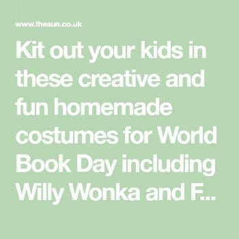 Kit out your kids in these creative and fun homemade costumes for World Book Day including Willy Wo