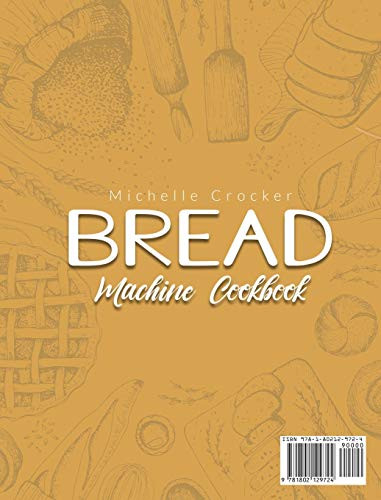 Bread Machine Cookbook Pro-Bakery Products Made at Home